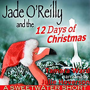 Jade O'Reilly and the 12 Days of Christmas Audiobook