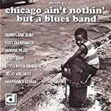 VARIOUS Chicago ain't nothing but a blues band