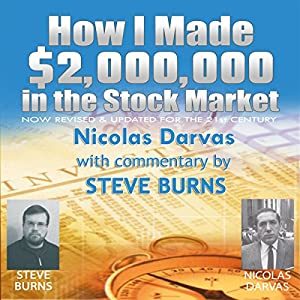 How I Made $2,000,000 in the Stock Market: Now Revised & Updated for the 21st Century Audiobook