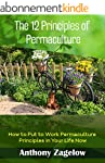 The 12 Principles of Permaculture: Ho...