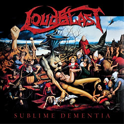 Sublime Dementia by LOUDBLAST