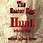 The Easter Egg Hunt | Robert Jadah