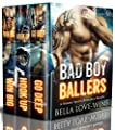 Bad Boy Ballers: A Steamy Sports Romance Bundle
