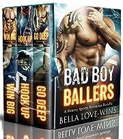 Bad Boy Ballers: A Steamy Sports Romance Bundle
