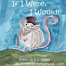 If I Were, I Would! (       UNABRIDGED) by C. S. Fuqua Narrated by C. S. Fuqua