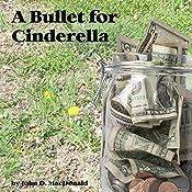 A Bullet for Cinderella | [John D. MacDonald]