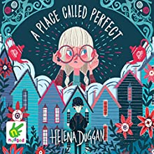 A Place Called Perfect Audiobook by Helena Duggan Narrated by Rachael Beresford