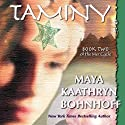 Taminy: The Mer Cycle, Book 2 Audiobook by Maya Kaathryn Bohnhoff Narrated by Brittany Pressley