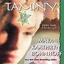 Taminy: The Mer Cycle, Book 2 (       UNABRIDGED) by Maya Kaathryn Bohnhoff Narrated by Brittany Pressley
