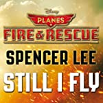 "Still I Fly (From ""Planes: Fire & Res..."