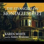 The Strangers On Montagu Street | Karen White