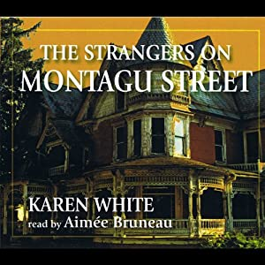The Strangers On Montagu Street | [Karen White]