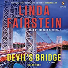 Devil's Bridge: Alexandra Cooper, Book 17 (       UNABRIDGED) by Linda Fairstein Narrated by Barbara Rosenblat