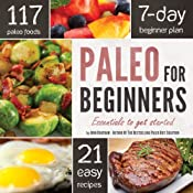 Paleo for Beginners: Essentials to Get Started | [John Chatham]