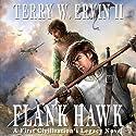 Flank Hawk (       UNABRIDGED) by Terry W. Ervin II Narrated by Michael A. Slusser