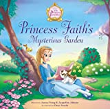 Princess Faith's Mysterious Garden (Princess Parables)