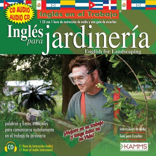 Ingles Para Jardineria/English For Landscaping (Ingles en el Trabajo)