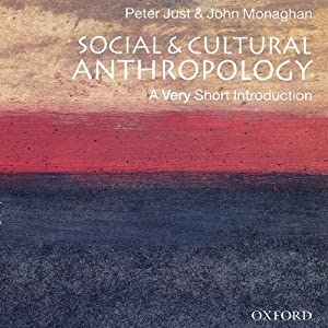 Social and Cultural Anthropology: A Very Short Introduction Audiobook