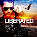 Liberated: Steel Infidels, Book 2 Audiobook by Dez Burke Narrated by Pepper Laramie