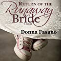 Return of the Runaway Bride Audiobook by Donna Fasano Narrated by Laura Jennings