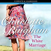 The White Marriage | [Charlotte Bingham]