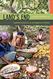 img - for Land's End: Capitalist Relations on an Indigenous Frontier book / textbook / text book