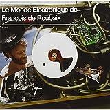 Electronique Best Deals - Le Monde Electronique de Francois de Roubaix 1