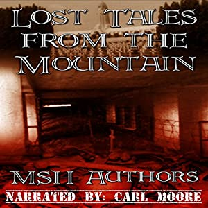 Lost Tales from the Mountain Audiobook