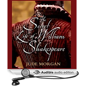 The Secret Life of William Shakespeare (Unabridged)