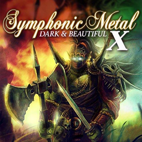 Symphonic Metal 10 - Dark & Beautiful