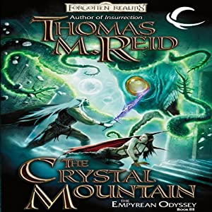 The Crystal Mountain: Forgotten Realms: Empyrean Odyssey, Book 3 | [Thomas M. Reid]