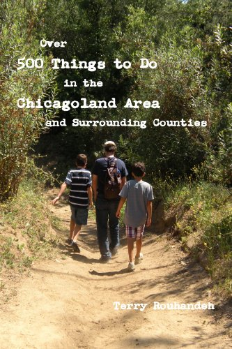 Over 500 Things to Do in the Chicagoland Area and Surrounding Counties