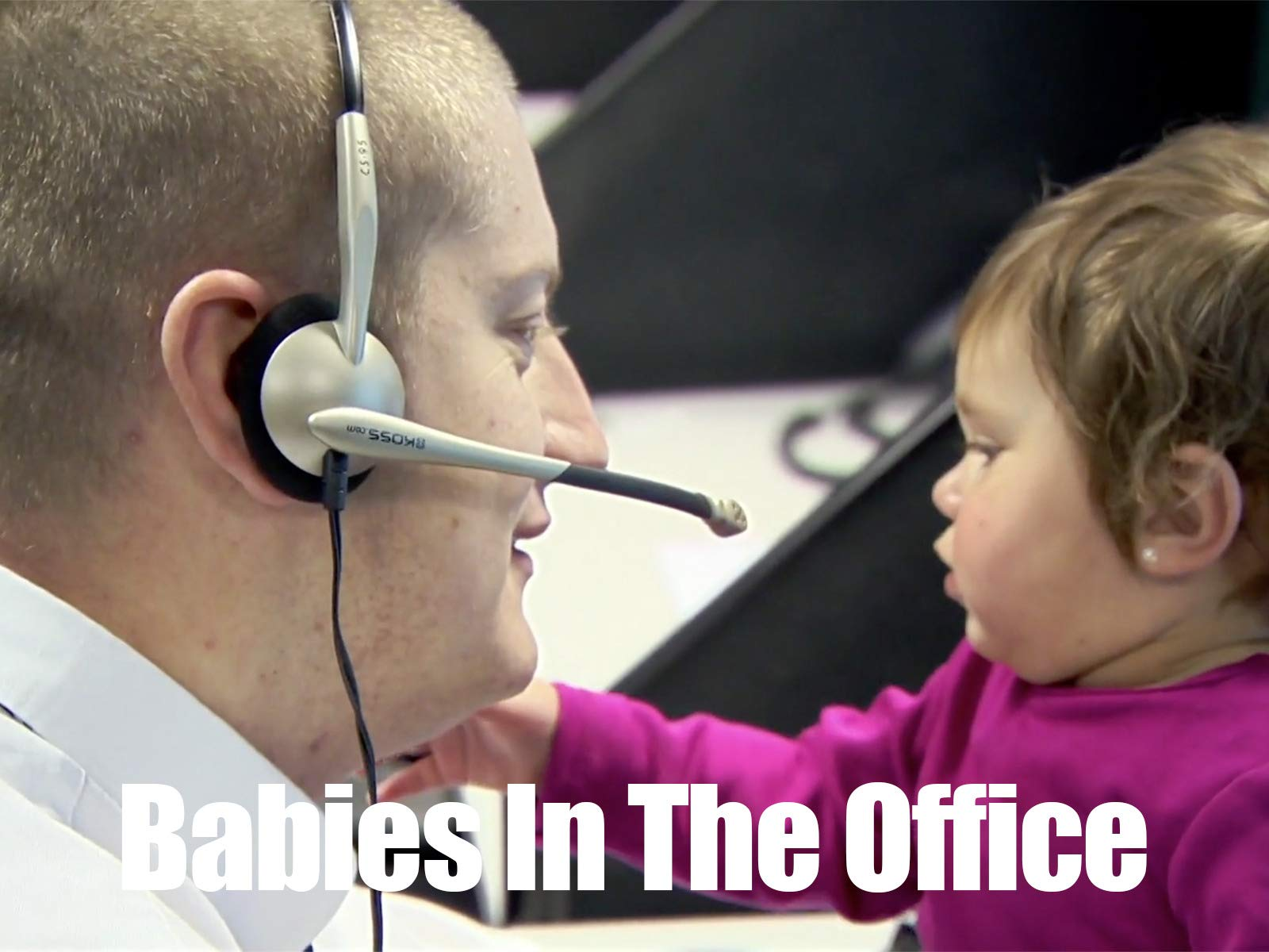 Babies In The Office on Amazon Prime Instant Video UK