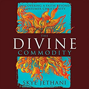 The Divine Commodity Audiobook