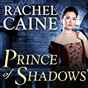 Prince of Shadows: A Novel of Romeo and Juliet | [Rachel Caine]