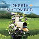 Love Letters: A Rose Harbor Novel, Book 3 Audiobook by Debbie Macomber Narrated by Lorelei King