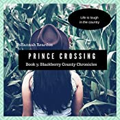 Prince Crossing: Blackberry County Chronicles, Book 3 | JoHannah Reardon