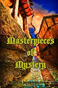 Masterpieces of Mystery: Detective Stories (Timeless Classic Books) by Joseph Lewis French, Edgar Allan Poe, Arthur Conan Doyle, Wilkie Collins, Arthur B. Reeve, Anna Katherine Green, Mary Hanshaw, Thomas Hanshaw, Sir Robert Anderson cover image