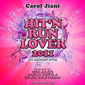 Carol Jiani Hit N Run Lover Re Mix All The People Of The World