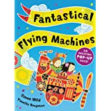 Fantastical Flying Machinesby Timothy Knapman