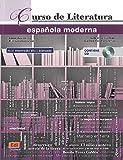 img - for Curso de Literatura espa ola moderna + CD + ELEteca Access (Spanish Edition) book / textbook / text book
