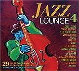 echange, troc Various Artists - Jazz Lounge 4