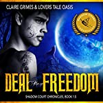 Deal for Freedom: Shadow Court Chronicles, Book 1.5 | Claire Grimes, Lovers Tale Oasis
