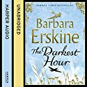 The Darkest Hour (       UNABRIDGED) by Barbara Erskine Narrated by Sandra Duncan