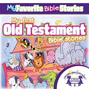 My Favorite Bible Stories: My First Old Testament Bible Stories | [Kim Mitzo Thompson]