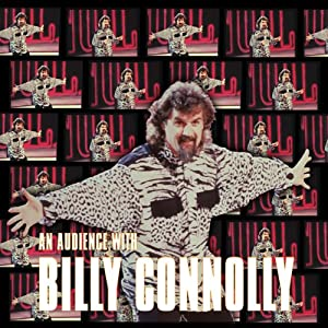 An Audience with Billy Connolly | [Billy Connolly]