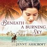 Beneath a Burning Sky | Jenny Ashcroft