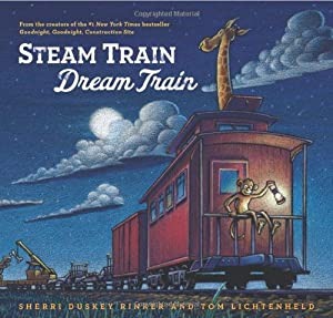 Steam Train, Dream Train from Chronicle Books