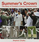 Summer's Crown: The Story of Cricket'...