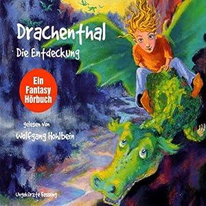 Die Entdeckung (Drachenthal 1) Hörbuch